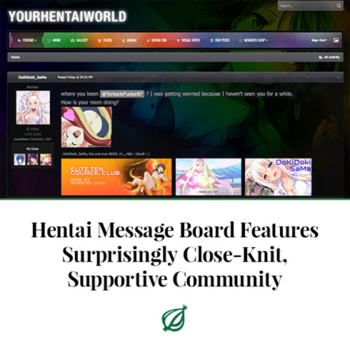 """bond. . Hentai Message Board """"! tli Supportive .theonion: ' CANTON, sting the deep and genuine mutual fondness that fans of pornographic Japanese imagery have d"""