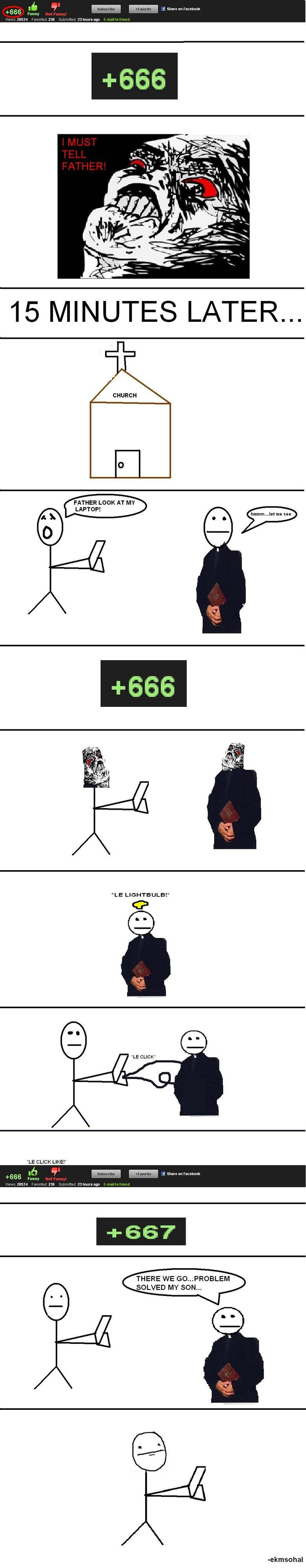 """666 DEAR GOD!. . f Share an 15 MINUTES LATER... FATHER LOOK AT MY LAPTOP! LE LIGHTBULB!"""" LE CLICK LIKE!"""" f Share an Facebuuk THERE WE ... PROBLEM SOLVED MY SON."""
