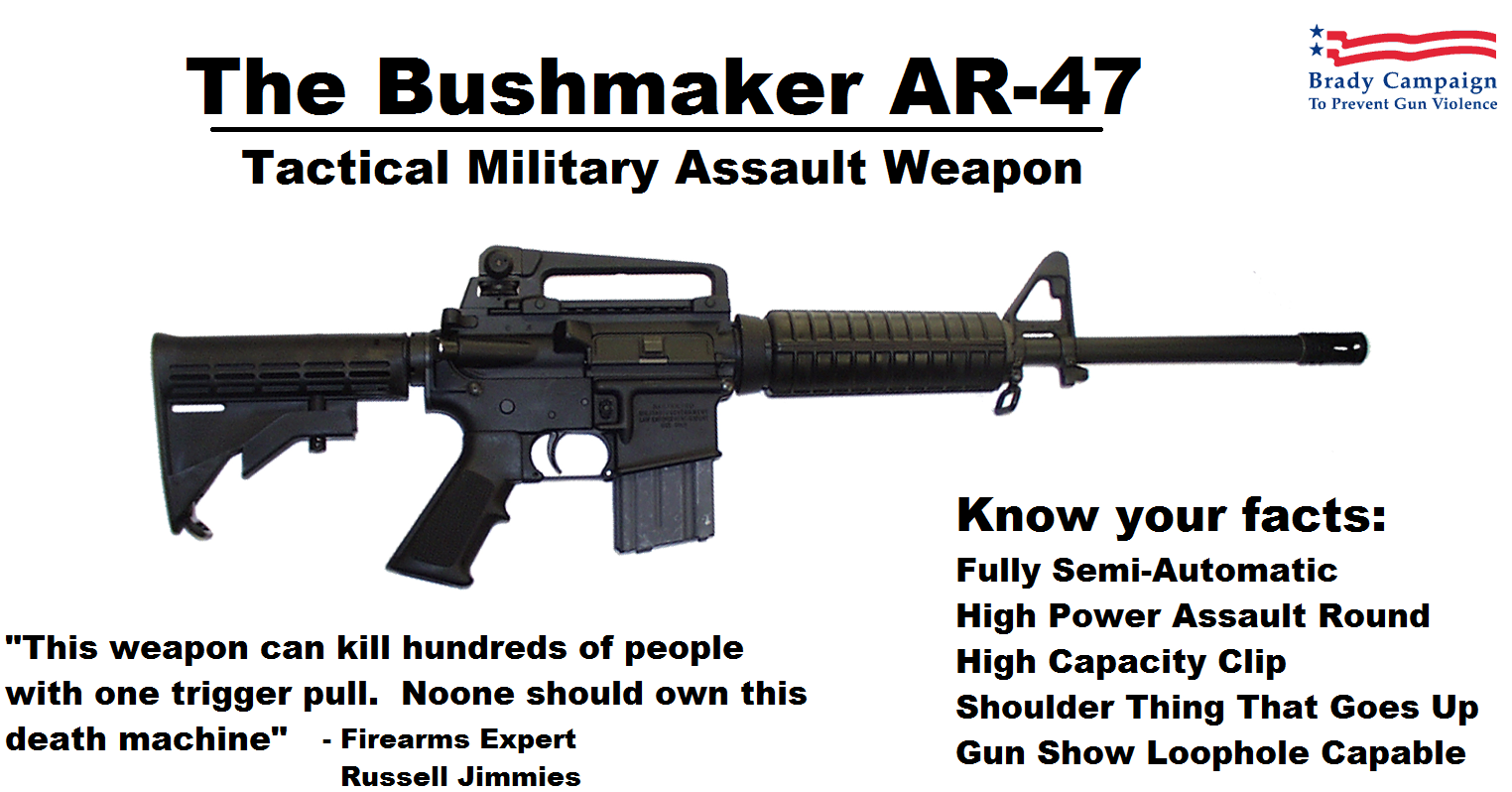AR-15 aka Assault Rifle 15 Million KIlls. . The Cashmaker Brady Campaign To Prevent Gun Violence Tactical Military Assault Weapon This weapon can kill hundreds