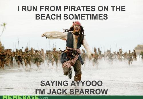 AYO JACK SPARROOOW. lol<br /> Cred to MEMEBASE.. Hahahahahaha! I lol'd