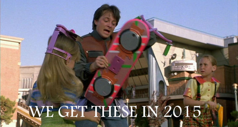 """back to the future. In 2015 they have hover boards....THREE MORE YEARS I CAN'T WAIT! Please don't skip, its OC .. Also """"Queen"""" Diana will visit the U.S."""