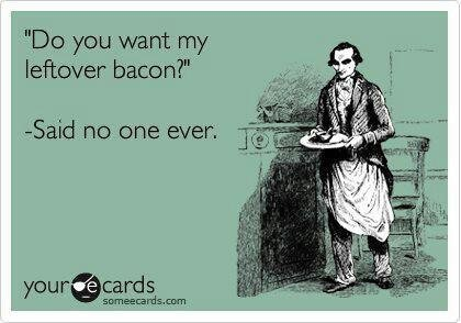 Bacon quote. .