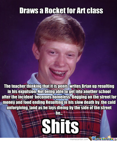 Bad luck brian. enlarge, found not made everytime. Tin: The tea eher . thtat it is amis  .. hm into another heal alter the i