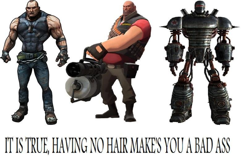 bad ass. never in need of a barber.
