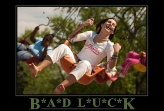 Bad Luck. .. omg that should have been a mind , because I shat brix when I saw it... took a minute though.