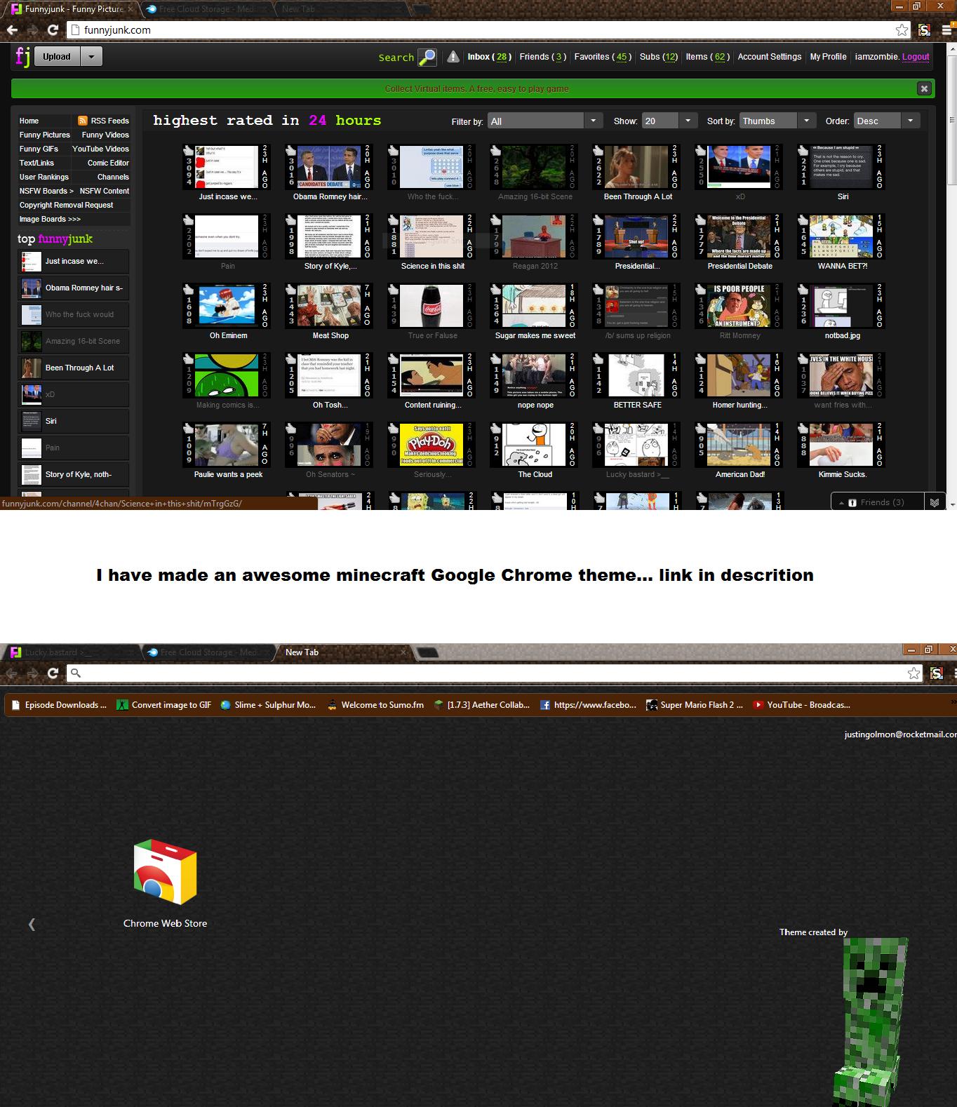 "Badass minecraft theme. mediafire.com/download.php?xbk8l8xz6k4kke8 remove space between ""kk"" and ""e8"". u Funnyjunk- Funnypart a W nkma Hum:"