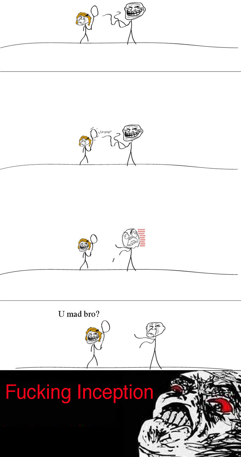 Balloon inception. Description. U mad bro?