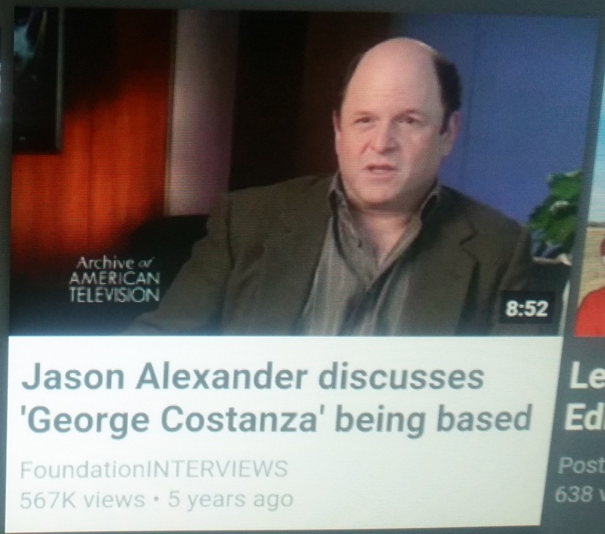 based. .. From what I understood the character of George Constanza ruined his career, cause he was only typecast as characters similar to George.