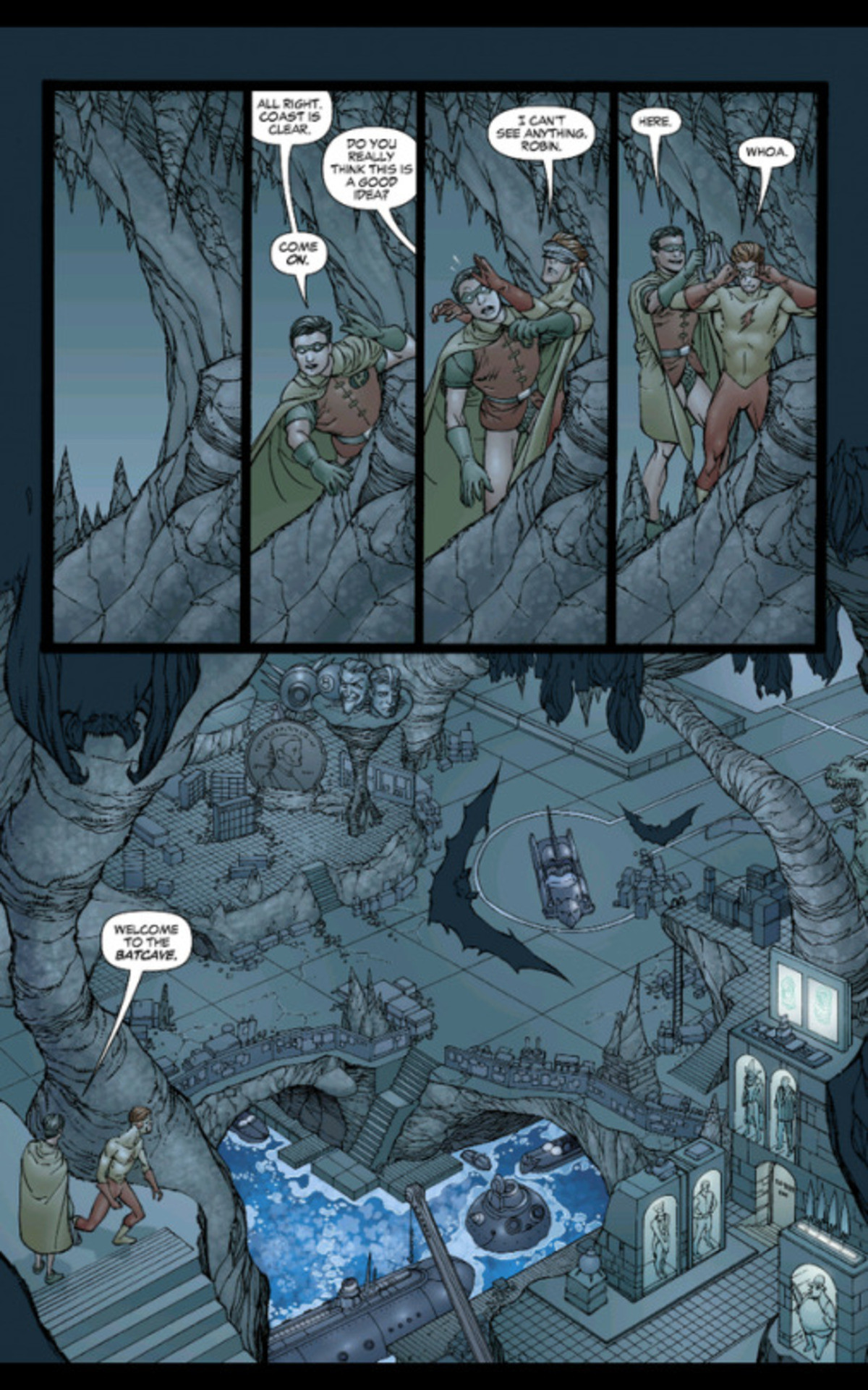 """Bat Cave. """"Heard you were talking , like I wouldn't find out."""".. Here's the thing. From what I understand of batman, he'd be more pissed that kid flash or whatever the his name is is running around the bat cave than what the"""