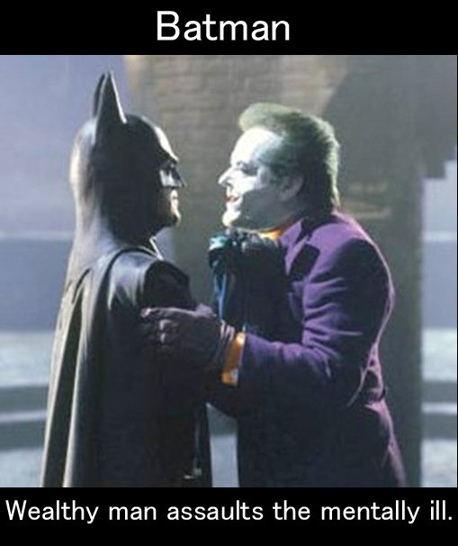 batman. rate and comment. Wealthy man assaults the mentally ill.