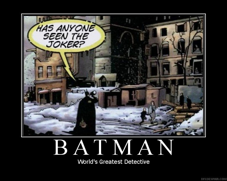 Batman. . ilq THE Weirdd' 5 Greatest Detective. Give him kudos for trying.
