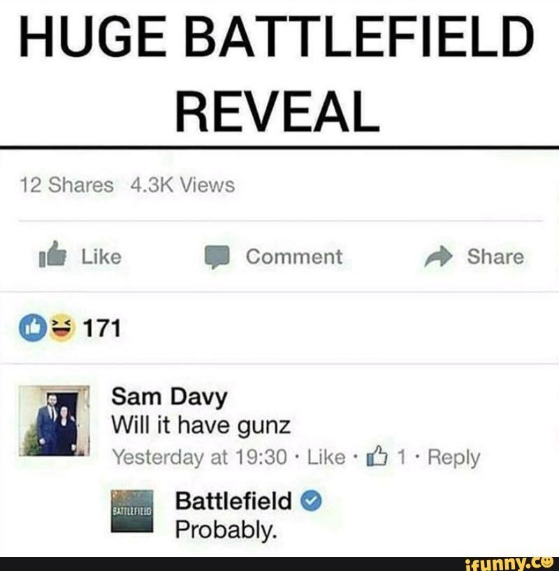 Battlefield. .. Battlefield 1. Like WW1 with guns