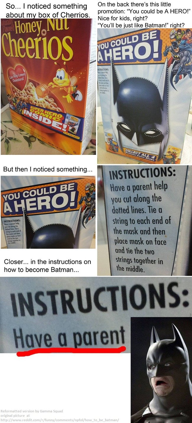 """Be a Hero..wait :(. Seems appropriate.. Sam I noticed On the back there' s this little promotion: """"You mold be A HERO!"""" about """". ox of harms. We fur km ' how to"""