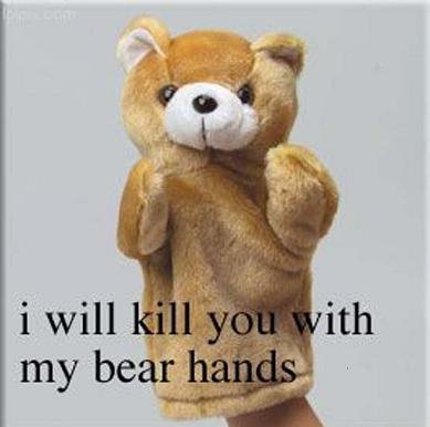 Bear Hands. .. He has the right, it's in the second amendment.