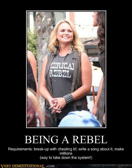 Being A Rebel. . BEING /t REBEL Retirements: with cheating at write a song about it. make way to take aahn the system!)