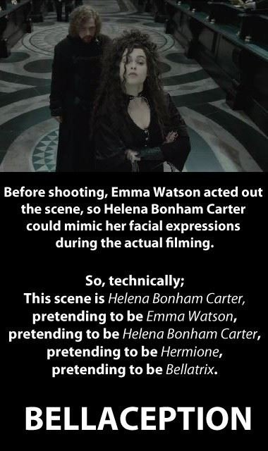 bellaception. meh not oc. Before shooting, Emma Watson acted out the scene, so Helena Bonham Carter could mimic her facial expressions during the actual filming
