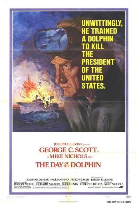 best. movie. ever.. creddit. A DOLPHIN TO KILL THE PERSIDENT or THE UNITED SUITES. GEORGE C. SCOTT... q MIKE MICHELE THE ' ,. DOLPHIN. Please be real.