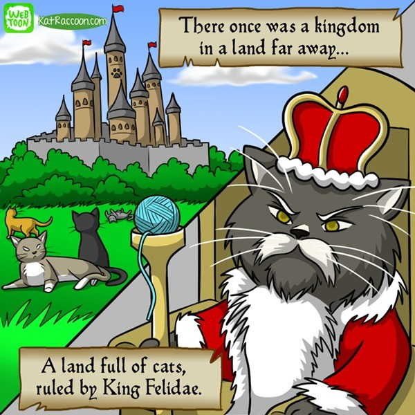 Betrayl!. . There once was a ungdom , in a land far away... Ria I A [an Full if cats, I ruled In King Felicdad.