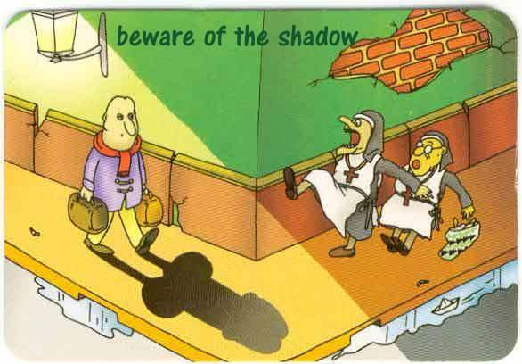 BEWARE OF SHADOWS. .. Who the hell has a head like that?
