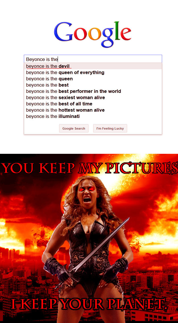Beyonce means business.. I'm not really surprised.... Elegance is the] beener is the devil silage: is the queen sf everything beyonce is the queen bashes is the