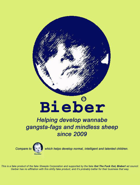 Bieber Ad. I threw this together because I've had it with Justin Bieber. Everything about him is just FAIL. Thumbs up if you agree!.