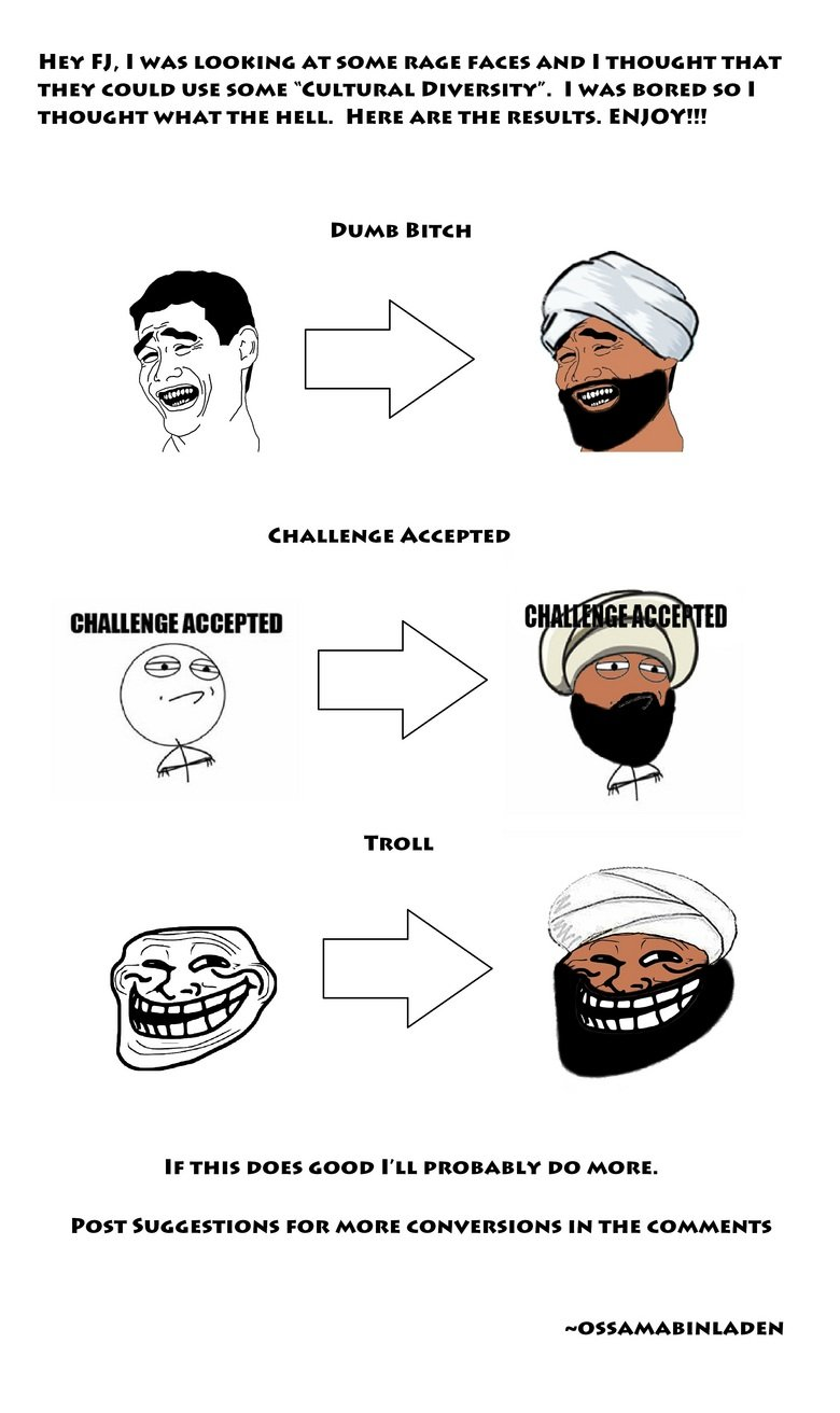Bin Laden Rage Faces. 1st post hope you guys like. FML: pictures/2499549/FML/ Pokemon Evolution: pictures/2511138/Pokemon+Evolution/.. How about german rage faces....
