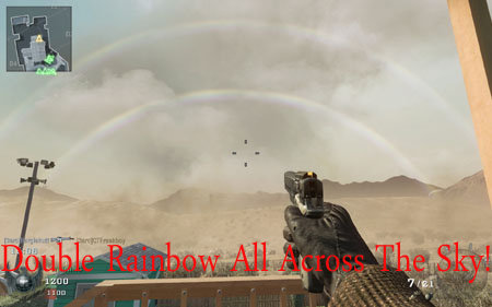 Black Ops Double Rainbow!. Double Rainbow!.. and it gets nuked every game, the irony