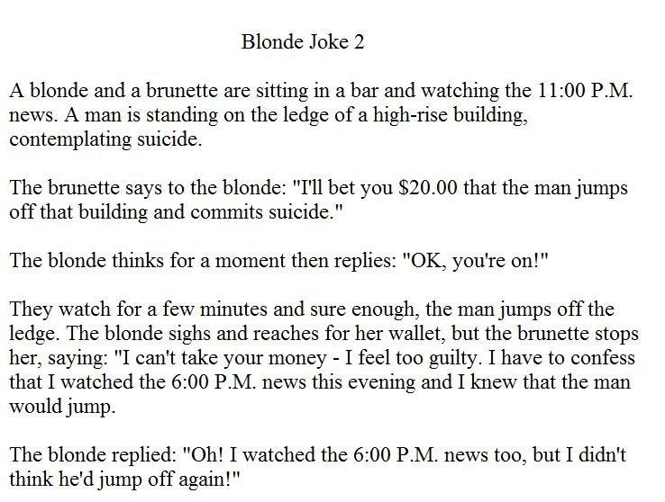 "Blonde Joke 2. <a href=""pictures/1012596/Blonde+Joke+1/"" target=blank>www.funnyjunk.com/funny_pictures/1012596/Blonde+Joke+1/</a>. Blonde"