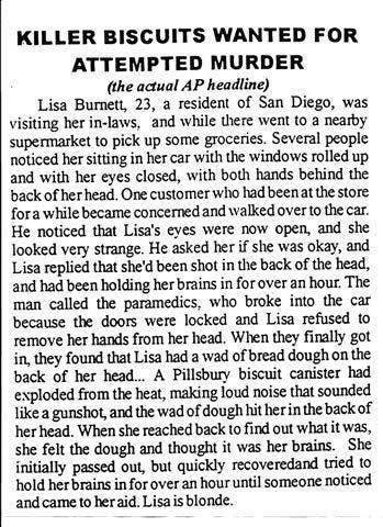 Blondes. Haha That explains it!. KILLER WANTED FDR ATTEMPTED MURDER ithe actualey headline} Lisa Burnett, It a resident of San Diego, was visiting her , and whi