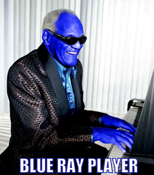 Blue Ray Player. This man was awesome... http://funnyjunk.com/funny_pictures/1806371/Blue+Power+Ranger+Comp/ This is relevent