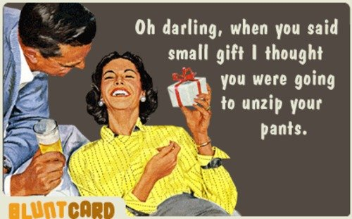 Blunt. . Oh darling, when you said viii, .: small gift I thoughi 3 re in unzip yum