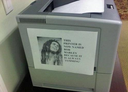Bob,the printer. . FIJI! r