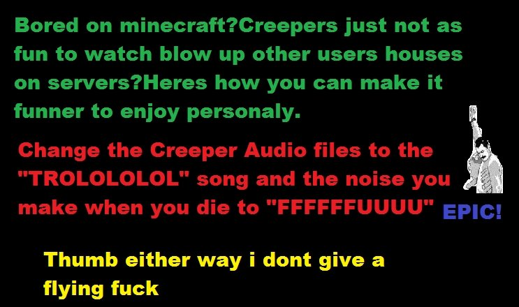 Bored of Minecraft?. If this gets in the front page il make a comp of Aether Mod on minecraft . Bored on minecraft? Creepers just not as fun to watch New up oth