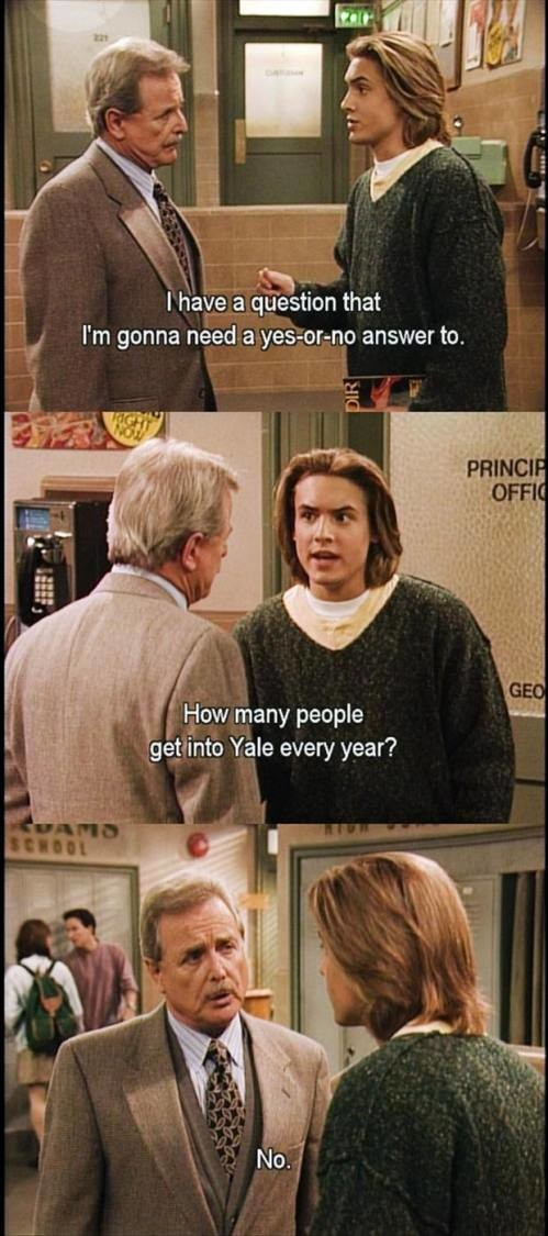 """Boy Meets World. . y """"-stirbt' H I heike ' s? iin that l'_,- I' m gonna needa answer to. i [jaw many people ttll _ :_' g! Inte Yale every year?"""
