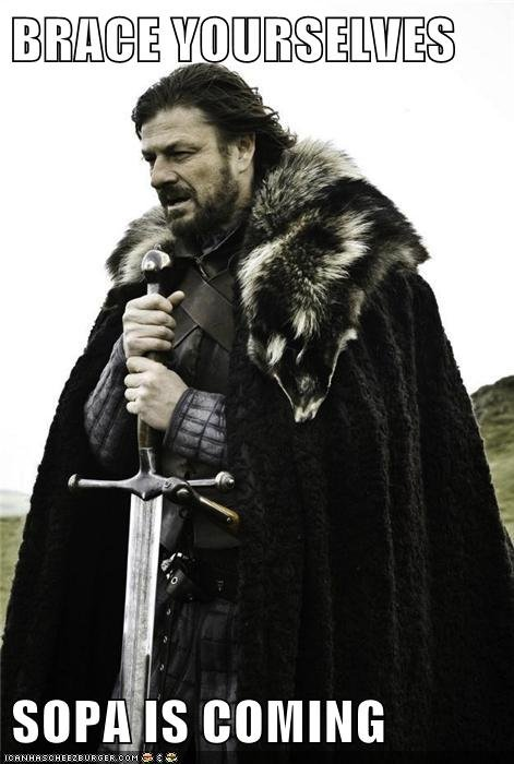 Brace yourselves.... . org/ Reality hits you hard bros. Also a link for a very brief and intelligent explanation of what this bill will do: You TuBe /watch?v=Jh