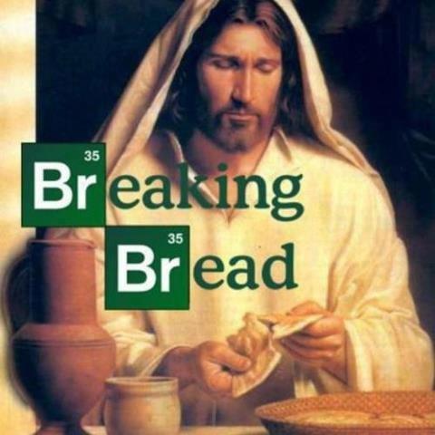 Breaking Bread. .