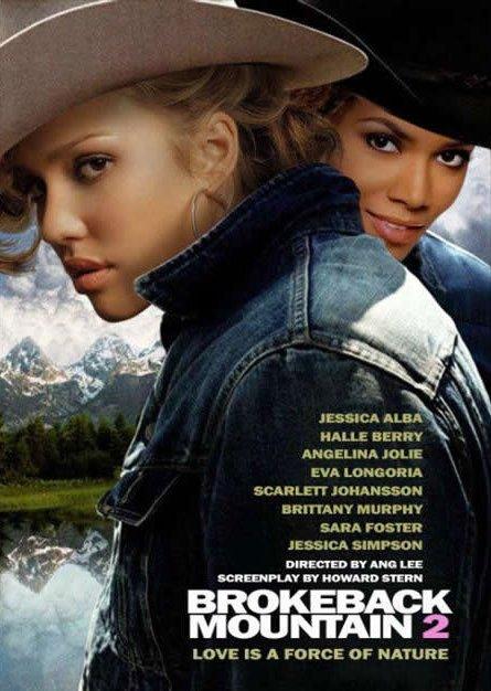 "Brokeback Mountain 2. . HALLE EIER"" Fl"" r' Kn iid' ANGELINA JULIE SCN? LETT Siet? A Foe. tio, N BY ANO LEE iii PIA? tre , FIRM MOUNTAIN 2 LOVE IS A FORCE OF NAT"