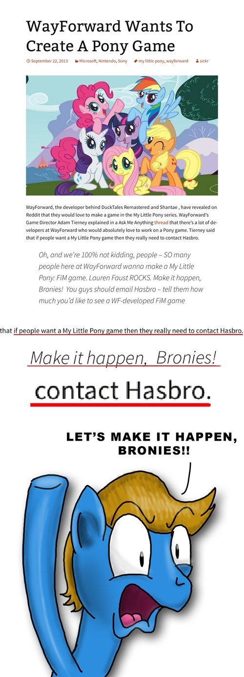 Bronies assemble!!!. Its worth a shot. what have we got to lose.. Wants To Create A Pony Game Flickr the developer behind Dur: Remastered and Shanna , have they