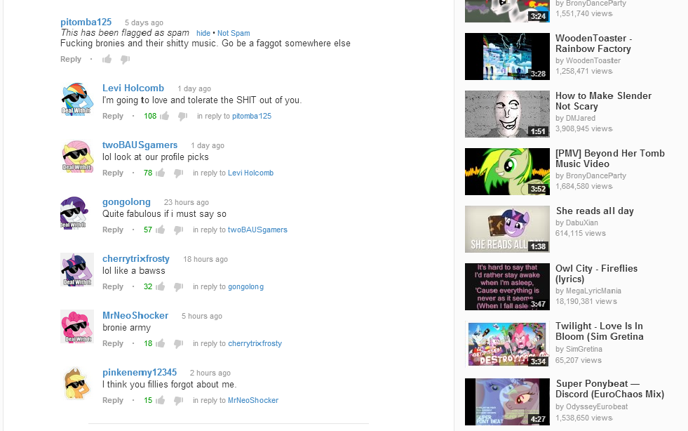 """Brony Army Assemble!. The mane 6 just want him to """"DEAL WITH IT"""". by Bro 5 days ago This has been flagged as spam hide' Not Spam Fucking bronies and t"""