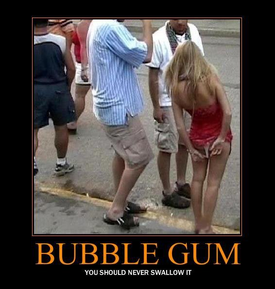 Bubble Gum. I doesn't digest very well.... YOU SHOULD NEVER SWALLOW IT