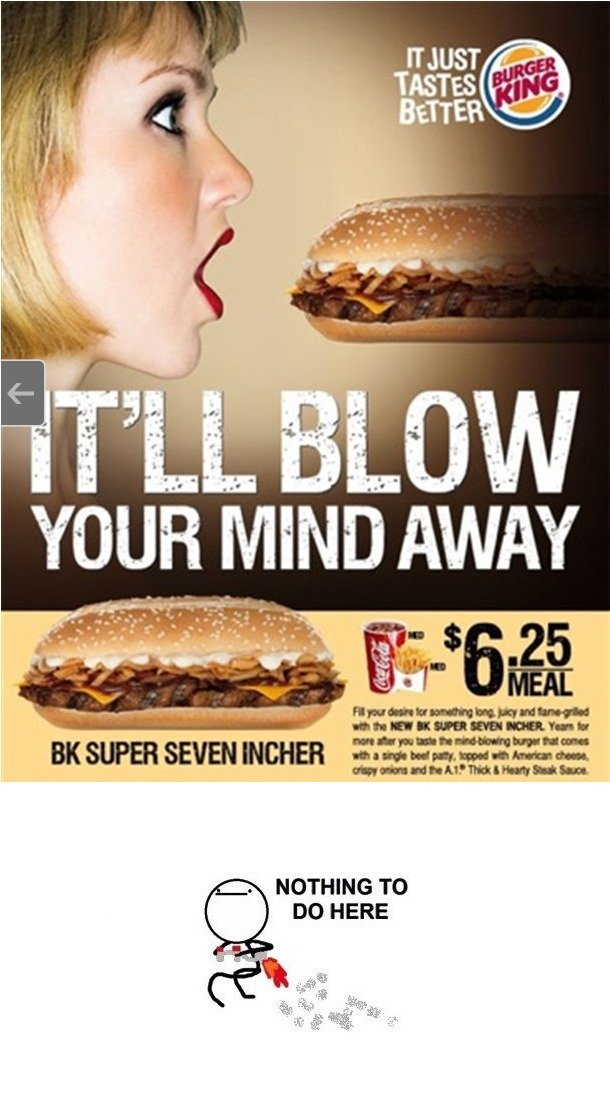 Burger King. . MIND NOTHING TO DO HERE. No innuendo here xD I like it