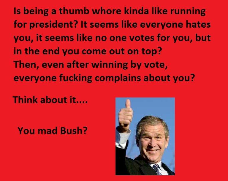 Bushy bush bush. Think about it..
