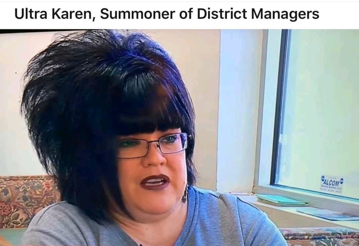 But foiled by regional managers. .. Looks more like emo Karen, she be cutting herself faster then the manager getting there