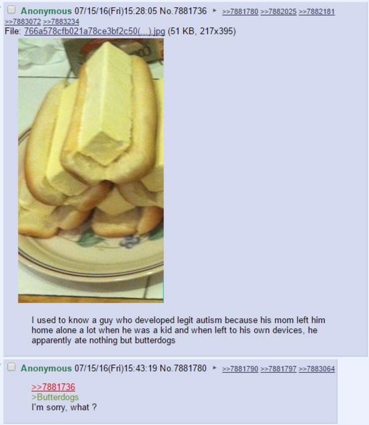 butterdog. join list: DailyGreentext (268 subs)Mention Clicks: 7442Msgs Sent: 23437Mention History.. umm butter!!!!!!!!!!!!!!!!!!!!
