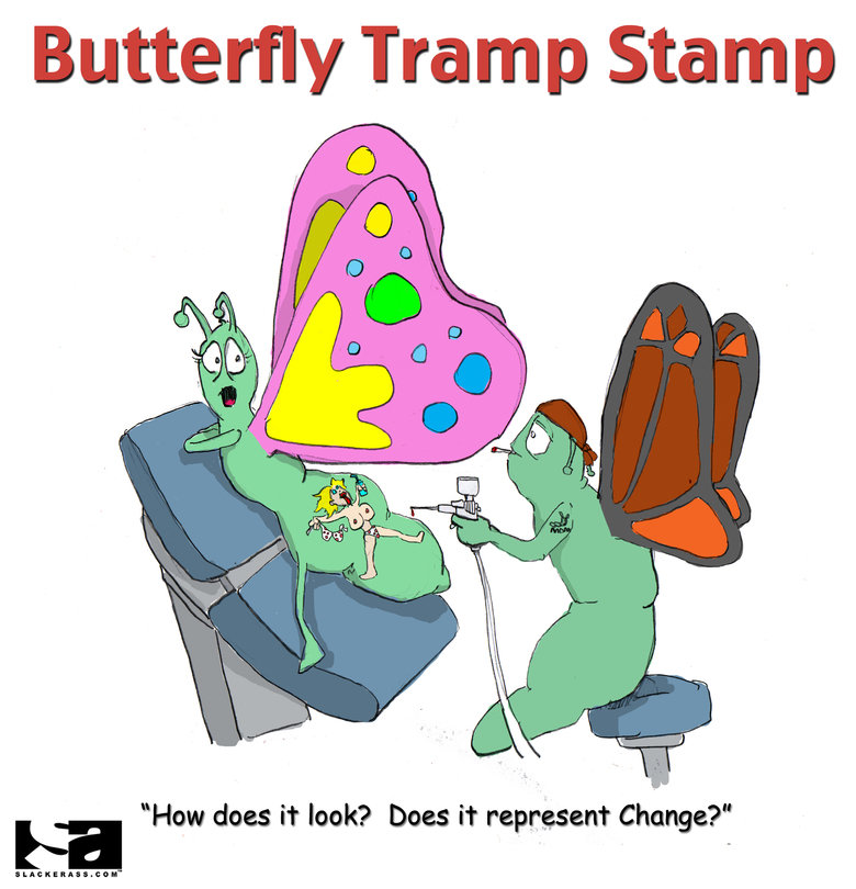 Butterfly Tramp Stamp. Just another cartoon I did up. hope you like it... It does now.
