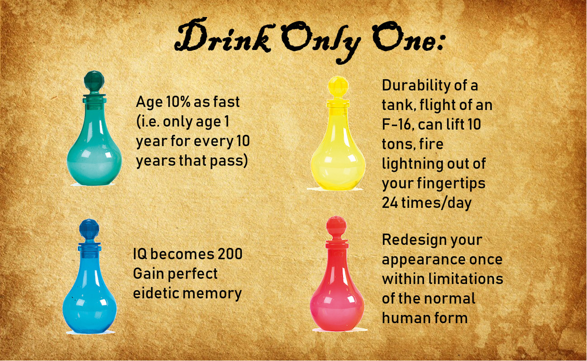 Choose One Potion. .. Why would I want to lower my IQ?