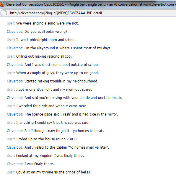 Cleverbot Prince of Bel Air. This was a cleverbot convo I literally just had... i did the theme song of sponge bob, this is nothing special or funny...