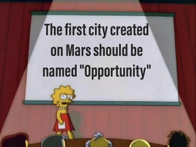 Come on Elon. join list: SoWholesome (188 subs)Mention History.. There are 2 other dead american rovers on the surface of Mars. There's probably 2 Soviet ones too. Or one. The first one pancaked during landing. Curiosity is s