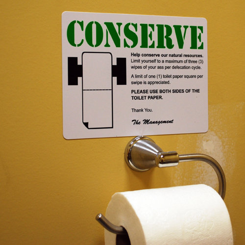 CONSERVE!. funny sign....