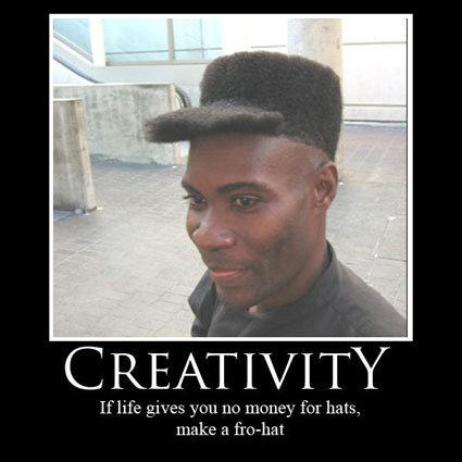 Creativity. .